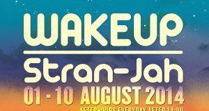 Wake Up Stran-Jah 2014